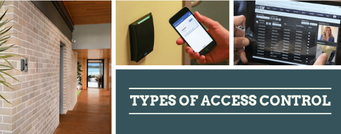 Types of Access Control System